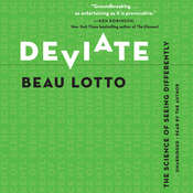 Deviate: The Science of Seeing Differently Audiobook, by Beau Lotto