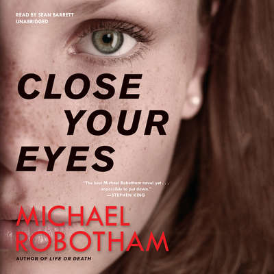 Close Your Eyes Audiobook, by