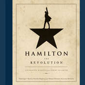 Hamilton: The Revolution Audiobook, by Lin-Manuel  Miranda, Jeremy  McCarter
