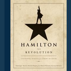 Hamilton: The Revolution Audiobook, by Lin-Manuel  Miranda, Jeremy  McCarter
