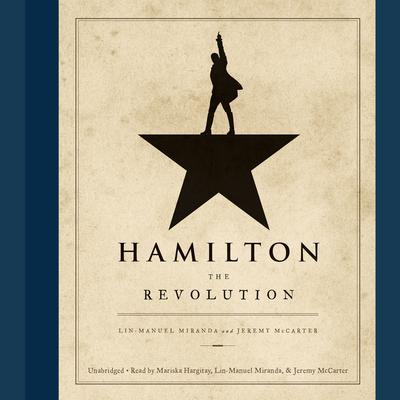 Hamilton: The Revolution Audiobook, by Lin-Manuel  Miranda