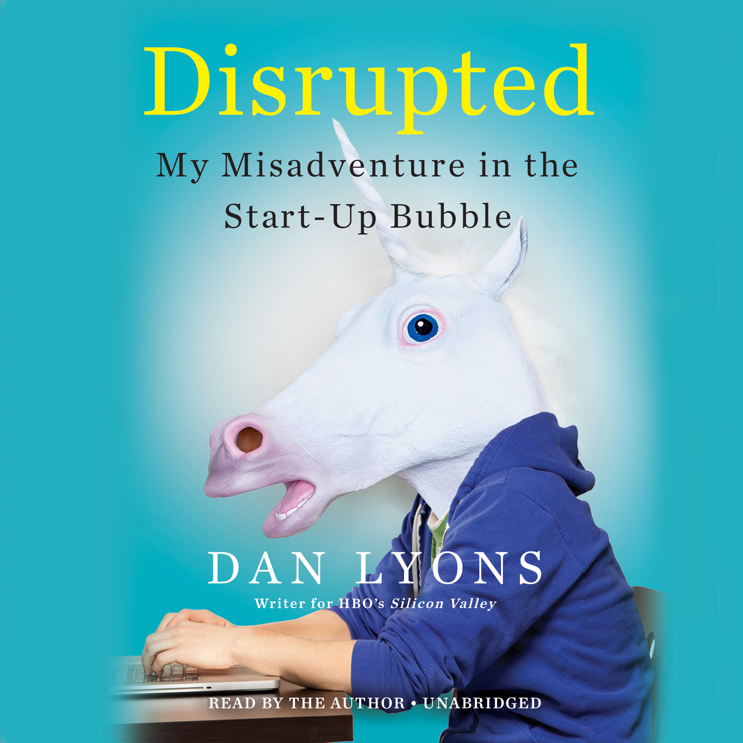 Printable Disrupted: My Misadventure in the Start-Up Bubble Audiobook Cover Art