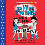 The Tapper Twins Run for President Audiobook, by Geoff Rodkey