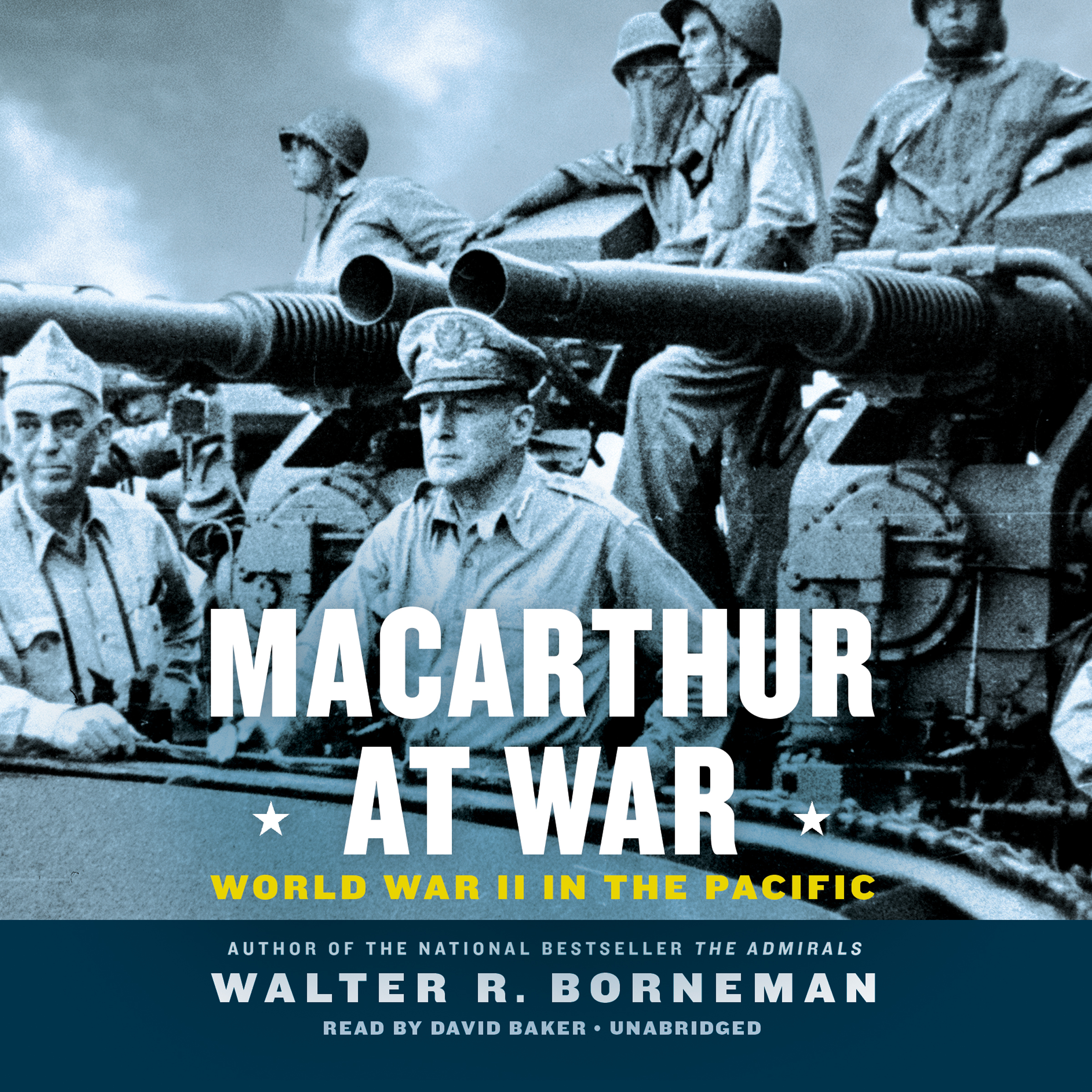 Printable MacArthur at War: World War II in the Pacific Audiobook Cover Art