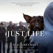 Just Life: A Novel, by Neil Abramson