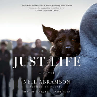 Just Life: A Novel Audiobook, by Neil Abramson