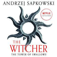 The Tower of Swallows Audiobook, by Andrzej Sapkowski
