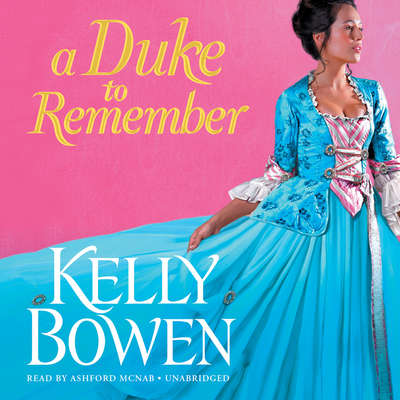 A Duke to Remember Audiobook, by Kelly Bowen