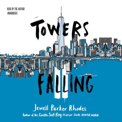 Towers Falling Audiobook, by Jewell Parker Rhodes