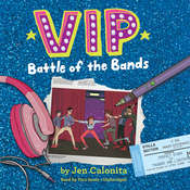 VIP: Battle of the Bands Audiobook, by Jen Calonita, Kristen Gudsnuk