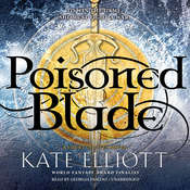 Poisoned Blade Audiobook, by Kate Elliott