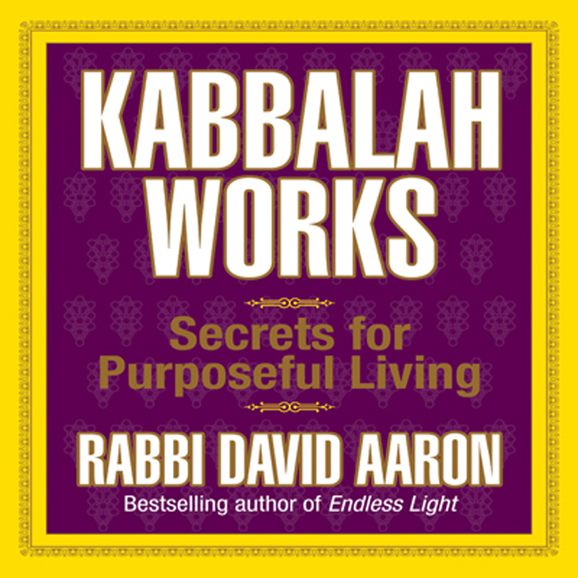Printable Kabbalah Works: Secrets for Purposeful Living Audiobook Cover Art