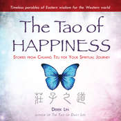 The Tao of Happiness: Stories from Chuang Tzu for Your Spiritual Journey Audiobook, by Derek Lin