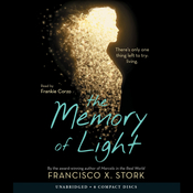 The Memory of Light Audiobook, by Francisco X. Stork, Francisco X.  Stork