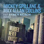 Murder Never Knocks: A Mike Hammer Novel Audiobook, by Mickey Spillane, Max Allan Collins