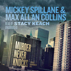Murder Never Knocks: A Mike Hammer Novel Audiobook, by Max Allan Collins, Mickey Spillane