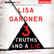 3 Truths and a Lie: A Detective D. D. Warren Story, by Lisa Gardner