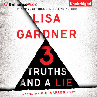 3 Truths and a Lie: A Detective D. D. Warren Story Audiobook, by Lisa Gardner