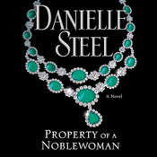 Property   of a Noblewoman, by Danielle Steel