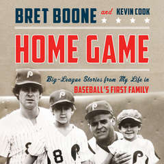 Home Game: Big-League Stories from My Life in Baseballs First Family Audiobook, by Bret Boone, Kevin Cook