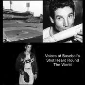 Voices of Baseball's Shot Heard 'round the World, by Listen & Live Audio