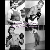 Voices of Old-Time Boxing Greats, Volume 2, by Listen & Live Audio