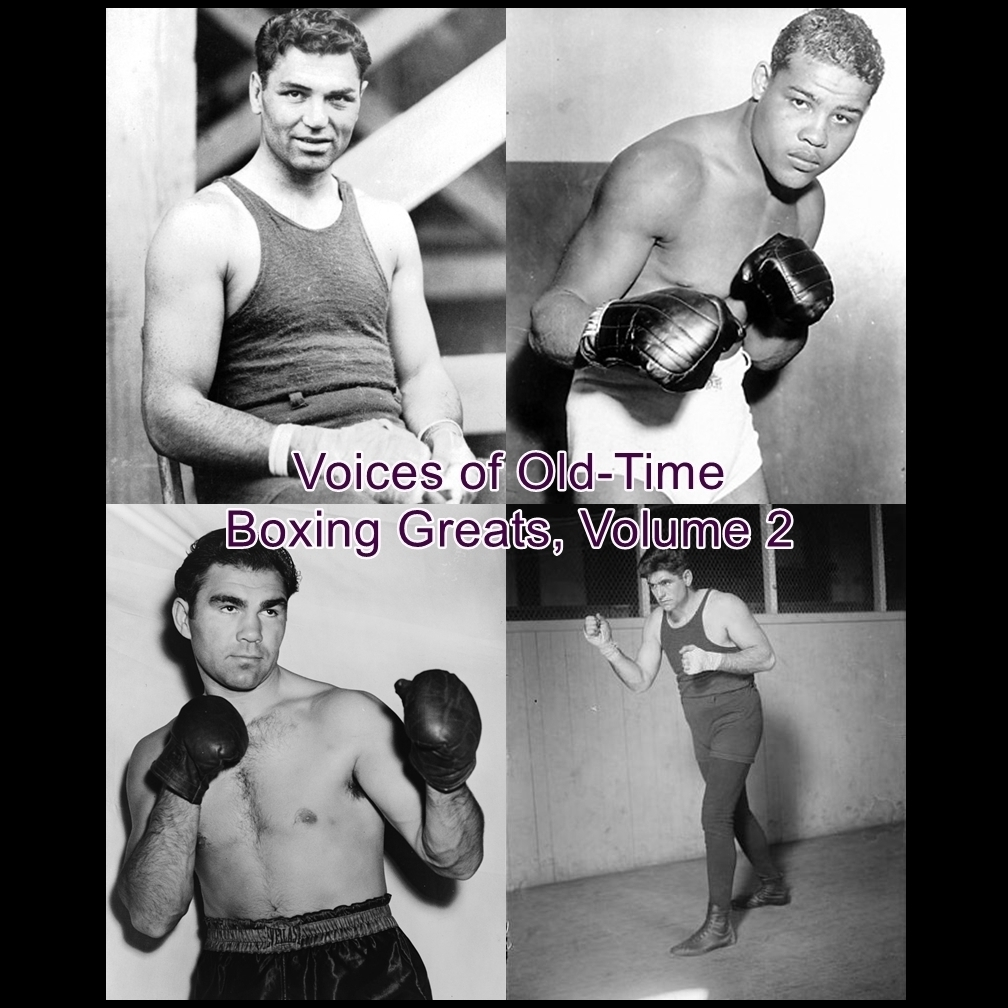 Printable Voices of Old-Time Boxing Greats, Volume 2 Audiobook Cover Art