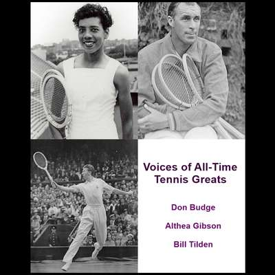 Voices of All-Time Tennis Greats Audiobook, by Listen & Live Audio