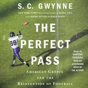 The Perfect Pass: American Genius and the Reinvention of Football Audiobook, by S. C. Gwynne