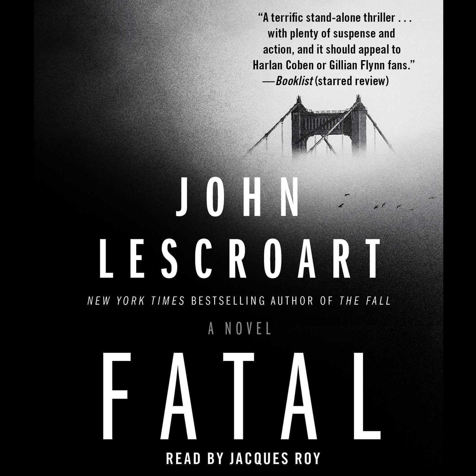 Fatal: A Novel Audiobook, by John Lescroart