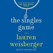 The Singles Game, by Lauren Weisberger