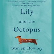 Lily and the Octopus Audiobook, by Steven Rowley