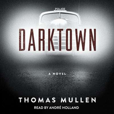 Darktown: A Novel Audiobook, by Thomas Mullen