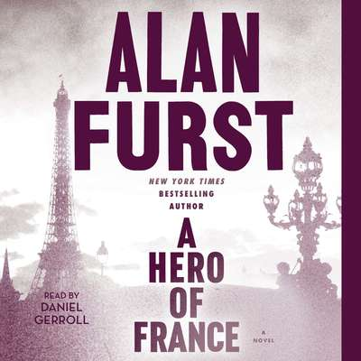 A Hero of France Audiobook, by Alan Furst