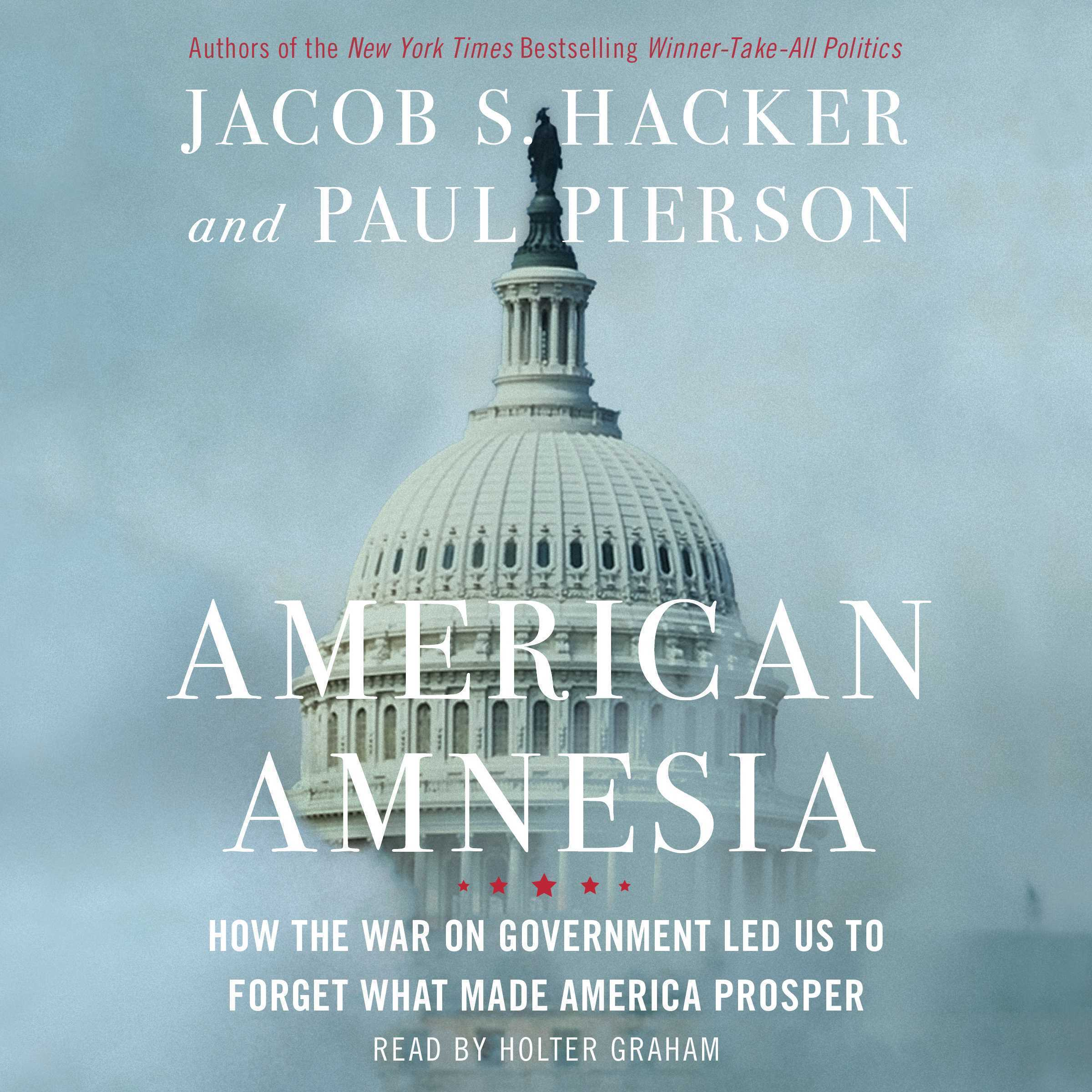 Printable American Amnesia: How the War on Government Led Us to Forget What Made America Rich Audiobook Cover Art