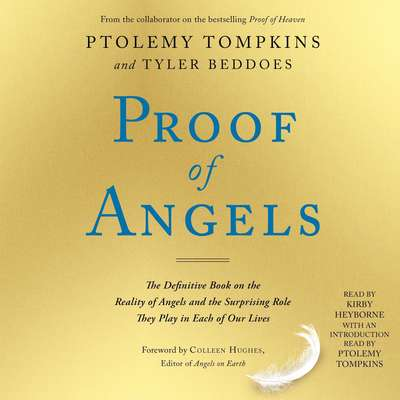 Proof of Angels: The Definitive Book on the Reality of Angels and the Surprising Role They Play in Each of Our Lives Audiobook, by