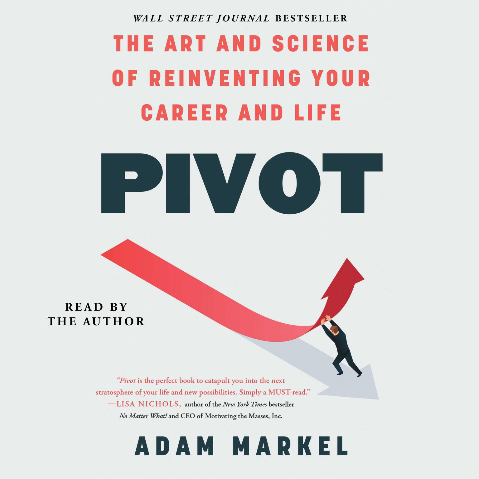 Printable Pivot: The Art and Science of Reinventing Your Career and Life Audiobook Cover Art
