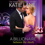 A Billionaire between the Sheets, by Katie Lane