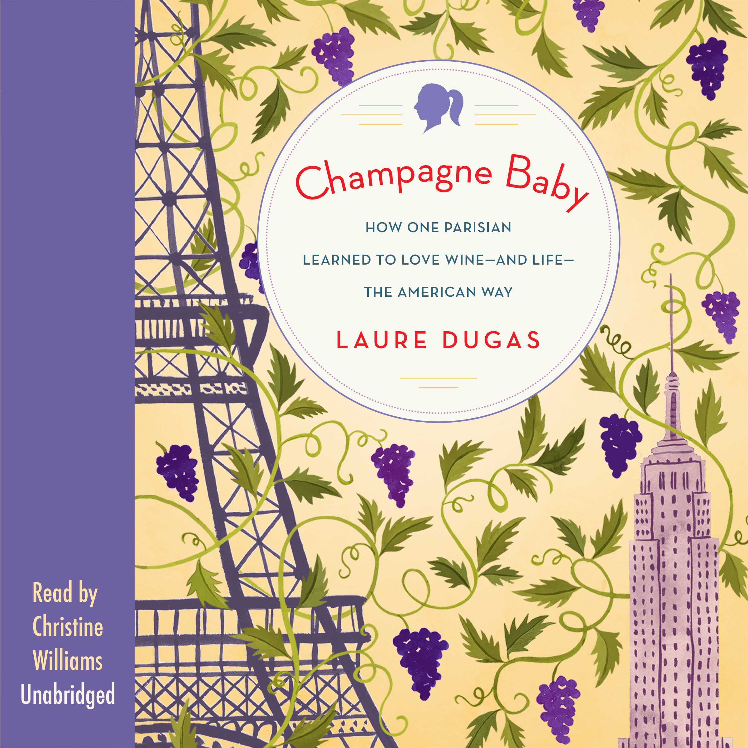 Printable Champagne Baby: How One Parisian Learned to Love Wine—and Life—the American Way Audiobook Cover Art