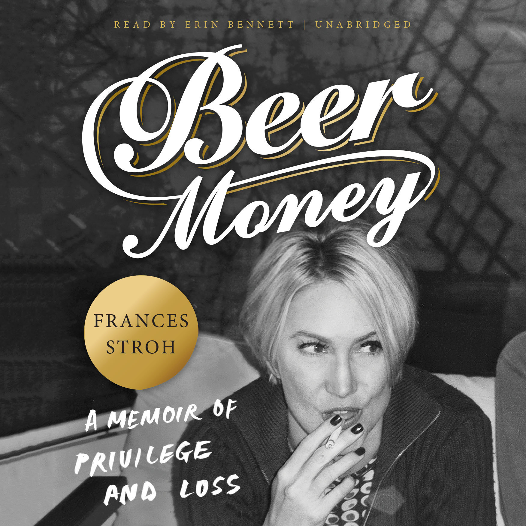 Printable Beer Money: A Memoir of Privilege and Loss Audiobook Cover Art