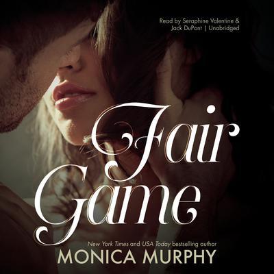 Fair Game Audiobook, by Monica Murphy