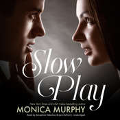 Slow Play, by Monica Murphy