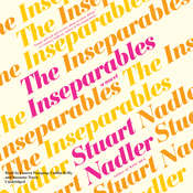 The Inseparables: A Novel Audiobook, by Stuart Nadler