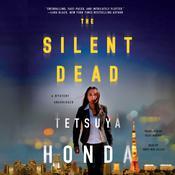 The Silent Dead Audiobook, by Tetsuya Honda