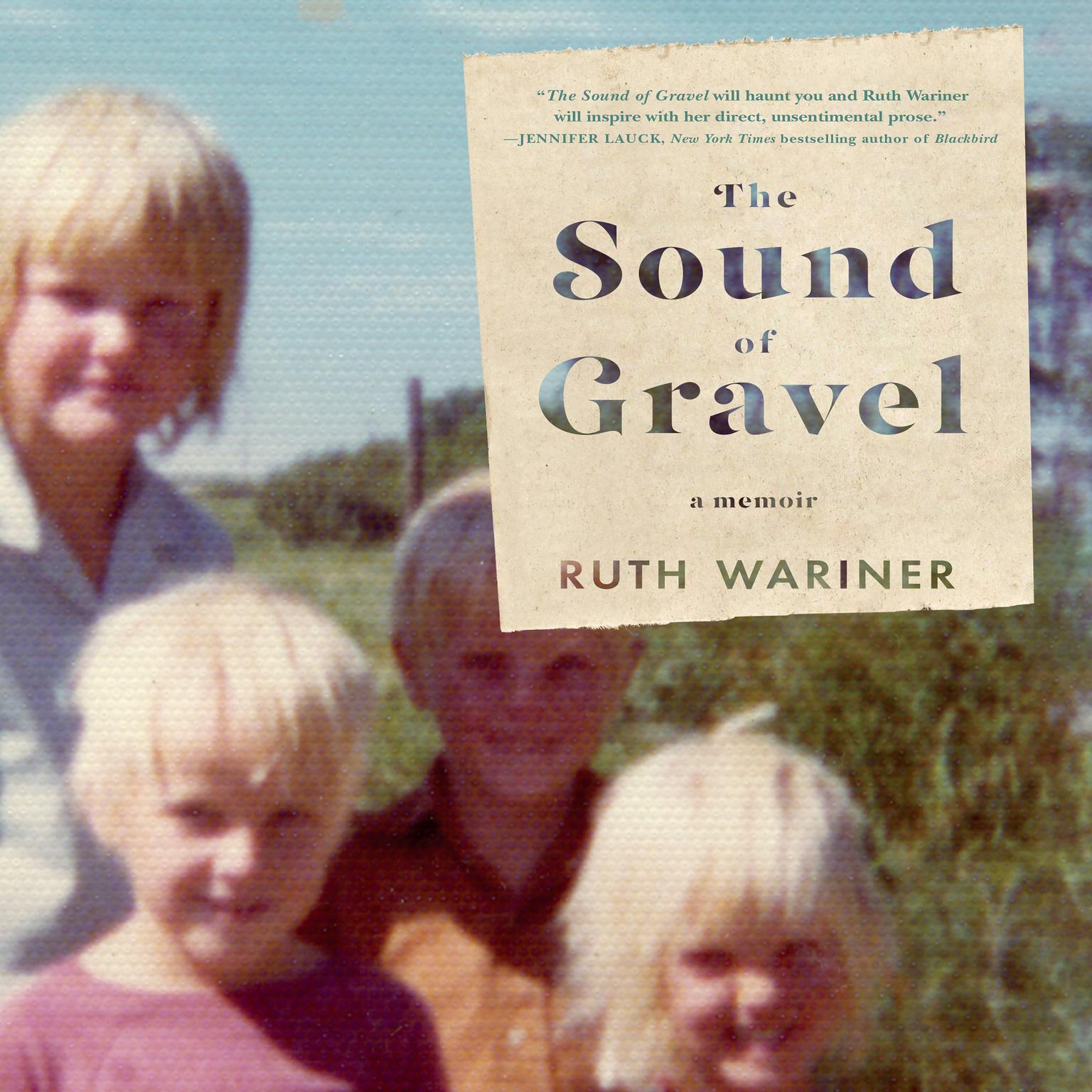 Printable The Sound of Gravel: A Memoir Audiobook Cover Art
