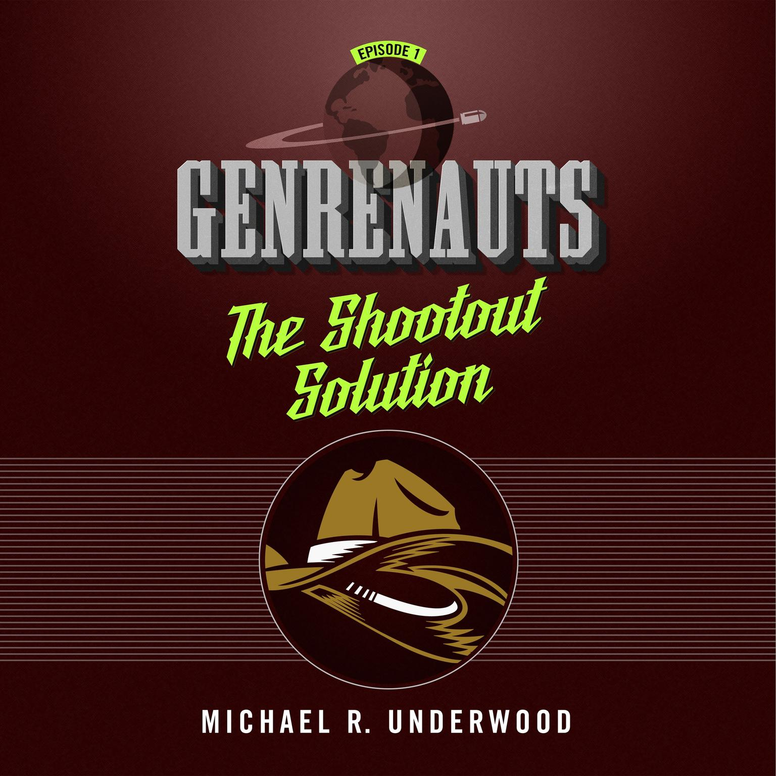 Printable The Shootout Solution: Genrenauts Episode 1 Audiobook Cover Art