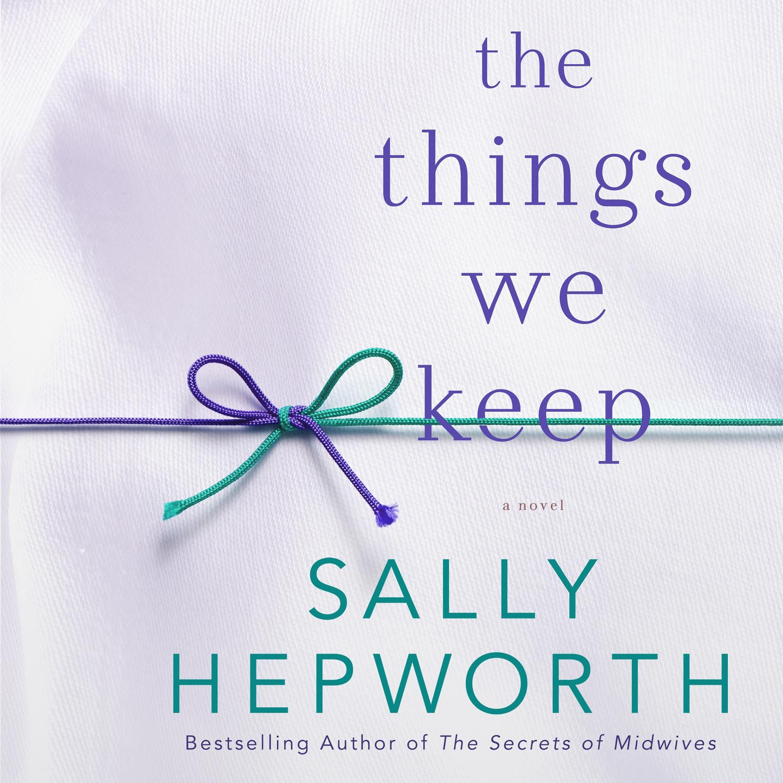 Printable The Things We Keep: A Novel Audiobook Cover Art