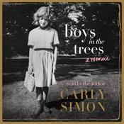 Boys in the Trees: A Memoir, by Carly Simon