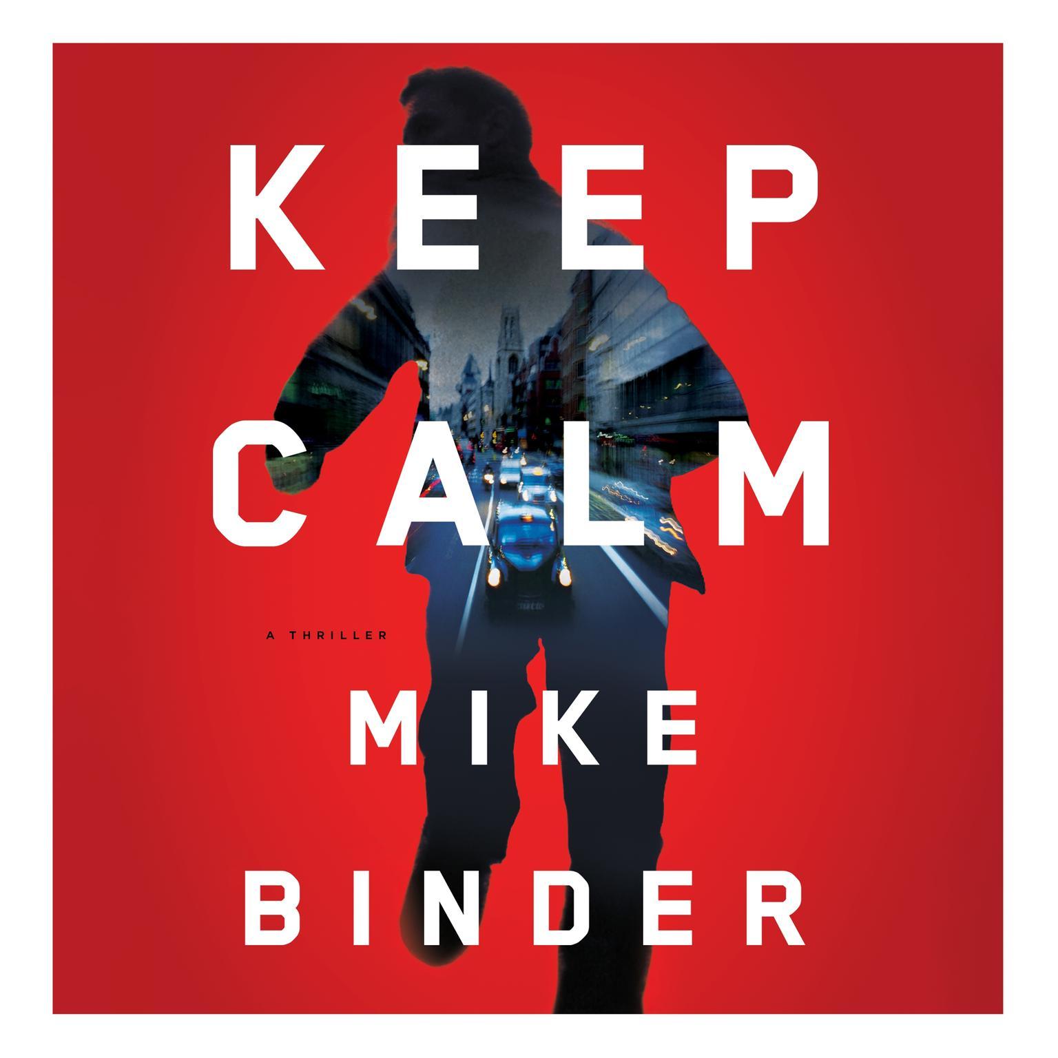 Printable Keep Calm: A Thriller Audiobook Cover Art