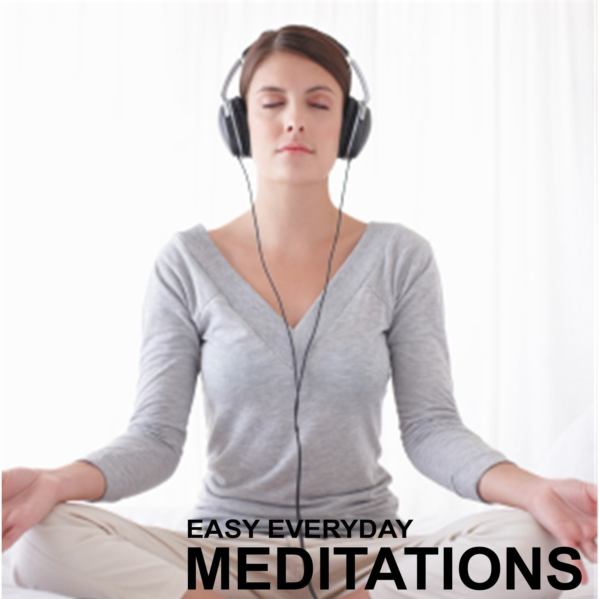 Printable Easy Everyday Meditations: Five Easy to Follow Mindfulness Exercises Audiobook Cover Art